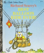 <h5>Best Balloon Ride Ever #208-68 (1994)</h5><p>Busy Town; Richard Scarry</p>