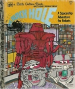 <h5>The Black Hole #501 (1979)</h5><p>A Spaceship Adventure for Robots Disney; Film</p>
