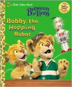 <h5>Bobby, the Hopping Robot (2001)</h5><p>Between the Lions; TV</p>