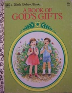 <h5>A Book of God's Gifts #112 (1972)</h5><p>Inspirational</p>