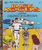 <h5>Buck Rogers and the Children of Hopetown #500 (1979)</h5><p>Buck Rogers; TV</p>