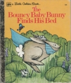 <h5>The Bouncy Baby Bunny Finds His Bed #129 (1974)</h5>