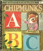 <h5>Chipmunk's ABC #512 (1963) (1994; 2007)</h5><p>Richard Scarry</p>