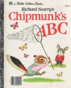 <h5>Chipmunk's ABC #202-44 (1990) (#202-54, 1990; #202-60, 1992) </h5><p>Richard Scarry</p>