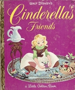 <h5>Cinderella's Friends #D115 (1964)</h5><p>Cinderella; Disney; Film</p>
