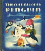 <h5>The Cold-Blooded Penguin #D2 (1944)</h5><p>Disney</p>