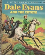 <h5>Dale Evans and the Coyote #253 (1956)</h5><p>Dale Evans; Western; Personality; Film</p>