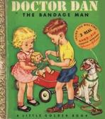 <h5>Doctor Dan, the Bandage Man #111 (1950)</h5><p>Doctor Dan</p>