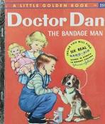<h5>Doctor Dan, the Bandage Man #295 (1957)</h5><p>Doctor Dan</p>