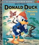 <h5>Donald Duck and the Private Eye #D94 (1961)</h5><p>Donald Duck; Disney; Film; TV</p>