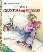 <h5>Dr. Ruth, Grandma on Wheels (2001)</h5><p>Personality; TV</p>