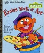 <h5>Ernie's Work of Art #109-45 (1979)</h5><p>Ernie; Sesame Street</p>