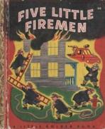 <h5>Five Little Firemen #64 (1948) (#301, 1957)</h5>