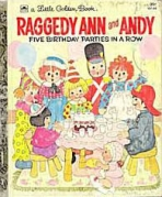 <h5>Five Birthday Parties in a Row #107-4 (1979)</h5><p>Raggedy Ann and Andy; Books; Toys</p>