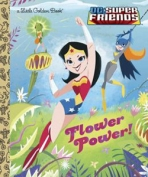 <h5>Flower Power! (2014)</h5><p>DC Super Friends; DC; Comics</p>