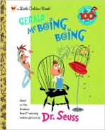 <h5>Gerald McBoing Boing (2004)</h5><p>Dr. Seuss; Books</p>
