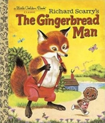 <h5>The Gingerbread Man (2015)</h5><p>Richard Scarry; Fairy Tales</p>