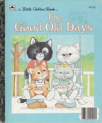 <h5>The Good Old Days #204-58 (1988)</h5>
