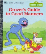 <h5>Grover's Guide to Good Manners (1992)</h5><p>Grover; Sesame Street; TV</p>