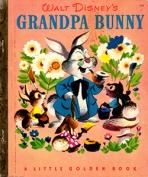 <h5>Grandpa Bunny (2007) </h5><p>AKA Bunny Book Disney; Classic Edition</p>