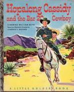 <h5>Hopalong Cassidy and the Bar 20 Cowboy #147 (1952)</h5><p>Hopalong Cassidy; Western; Film; TV; Books</p>