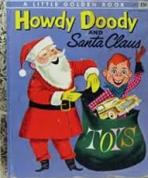 <h5>Howdy Doody and Santa Claus #237 (1955)</h5><p>Howdy Doody; TV</p>