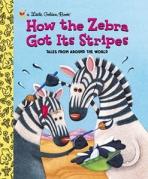 <h5>How the Zebra Got its Stripes (2002)</h5><p>Folk Tales</p>
