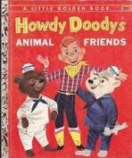 <h5>Howdy Doody's Animal Friends #252 (1956)</h5><p>Howdy Doody; TV</p>