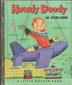 <h5>Howdy Doody in Funland #172 (1953)</h5><p>Howdy Doody; TV</p>