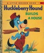 <h5>Huckleberry Hound Builds a House #376 (1959)</h5><p>Huckleberry Hound; Hanna-Barbera; TV</p>