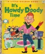 <h5>It's Howdy Doody Time #223 (1955)</h5><p>Howdy Doody; TV</p>