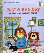 <h5>Just a Bad Day (1993)</h5><p>Little Critter; Books</p>