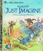 <h5>Just Imagine #211-61 (1990)</h5><p>A Book of Fairyland Rhymes Guy Gilchrist</p>