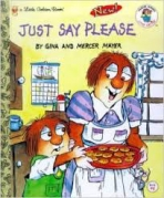 <h5>Just Say Please (1993)</h5><p>Little Critter; Books</p>