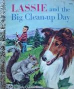 <h5>Lassie and the Big Clean-Up Day (Lassie) #572 (1971)</h5><p>Lassie; Film</p>