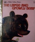 <h5>The Large and Growly Bear #510 (1961)</h5>