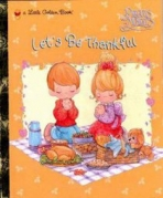 <h5>Let's Be Thankful (1998)</h5><p>Precious Moments; Toys; Collectibles</p>