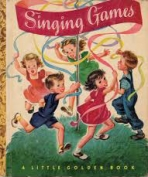 <h5>The Little Golden Book of Singing Games #40 (1947)</h5>
