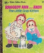 <h5>The Little Gray Kitten #139 (1975)</h5><p>Raggedy Ann and Andy; Books; Toys</p>
