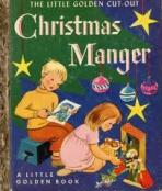 <h5>Little Golden Cut-Out Christmas Manger #176 (1953)</h5><p>Christmas; Craft</p>