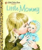 <h5>Little Mommy (2008)</h5><p>Classic Edition</p>