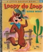 <h5>Loopy de Loop Goes West #417 (1960)</h5><p>Loopy de Loop ; Hanna Barbera; Film; TV</p>
