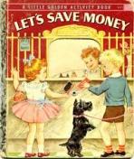 <h5>Let's Save Money #A21 (1958)</h5><p>Activity Book</p>