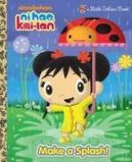 <h5>Make a Splash! (2011)</h5><p>Ni Hao, Kai-Lan; Nickelodeon; TV</p>