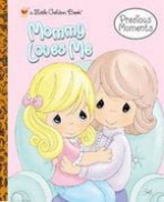 <h5>Mommy Loves Me (2006)</h5><p>Precious Moments</p>