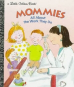 <h5>Mommies – All About the Work They Do (1997)</h5>