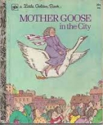 <h5>Mother Goose in the City #336 (1974)</h5><p>Nursery Rhymes</p>