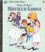<h5>Mother Goose #589 (1961)</h5><p>Nursery Rhymes; Eloise Wilkin</p>