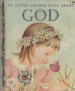 <h5>My Little Golden Book About God #268 (1956)</h5><p>Inspirational</p>