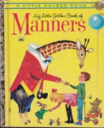 <h5>My Little Golden Book of Manners #460 (1962)</h5>